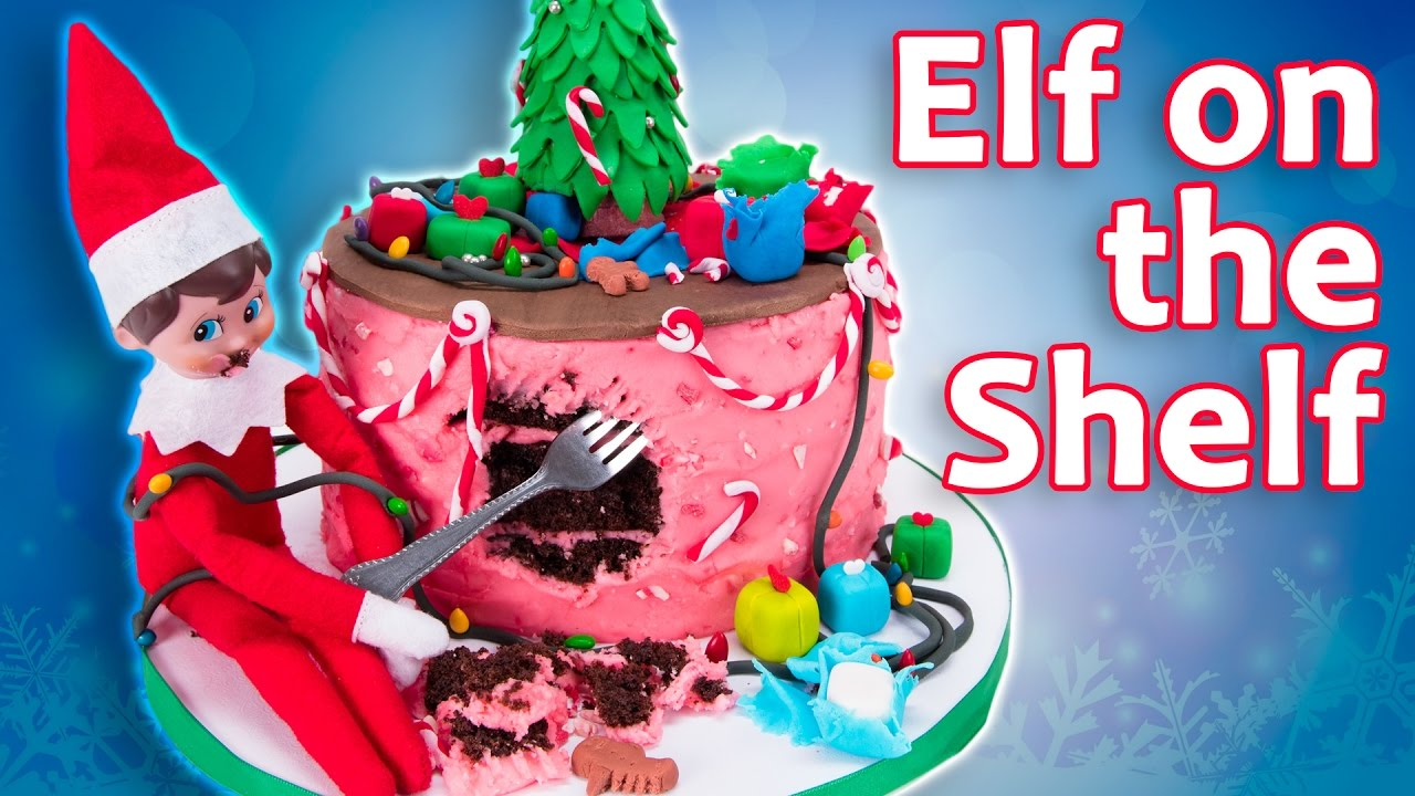 Elf On The Shelf Cake Elf Destroys Cake From Cookies Cupcakes And Cardio Youtube