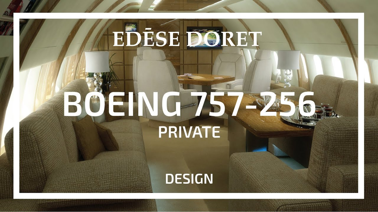 Private Boeing 757 256 Designed By Edese Doret Youtube