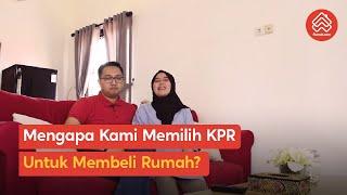 Download Mengapa Kami Memilih KPR untuk Membeli Rumah? Mp3 and Videos