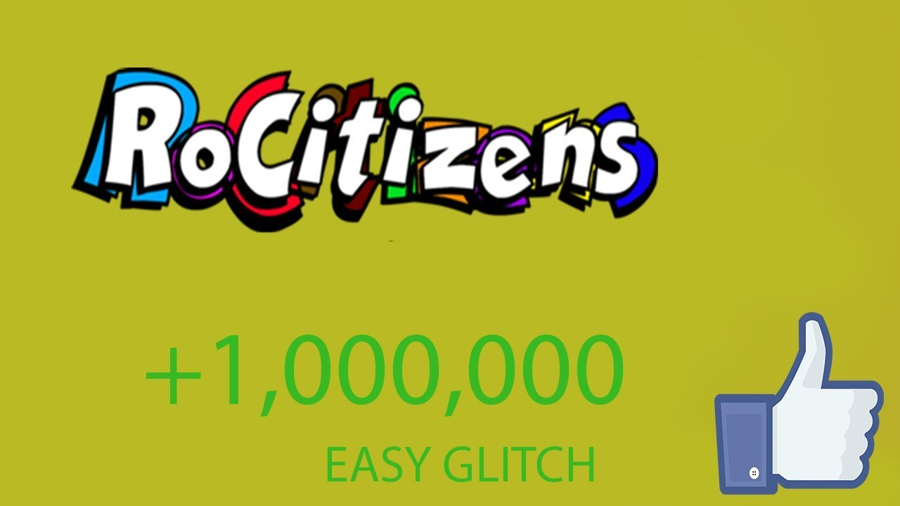 Rocitizens Insane Glitch Gives You Millions In Inves