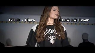 OLLA LA  - GOLD (Kiiara Cover)