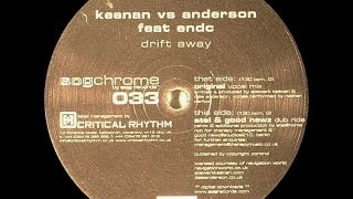 Keenan vs Anderson Feat ENDC ‎– Drift Away (Original Vocal Mix)