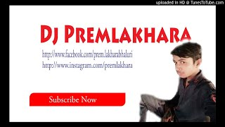 Dj Mix Pallu Karke sataya na kare By Premlakhara