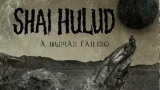"Shai Hulud ""A Human Failing"" (LYRIC VIDEO)"