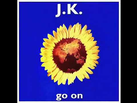 JK - Go On [Original Mix]