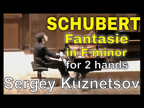 Schubert, Fantasie D.940 (arrangement for piano two-hands) — Sergey Kuznetsov