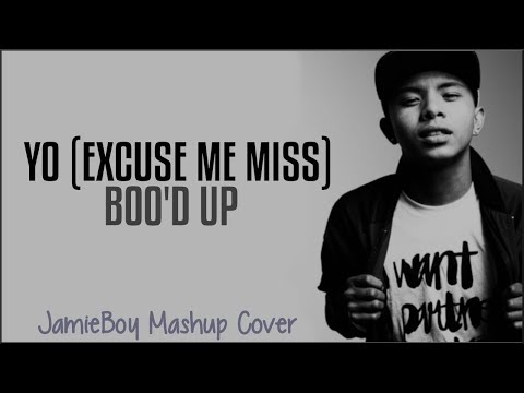 Yo Excuse Me Miss x Bood Up - Chris Brown & Ella Mai (JamieBoy Mashup Cover)(Lyrics)