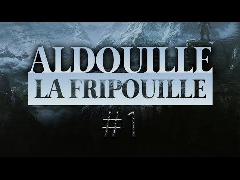 Vidéo d'Alderiate : [FR] ALDERIATE - LET'S PLAY SKYRIM - ALDOUILLE LA FRIPOUILLE - ÉPISODE 1