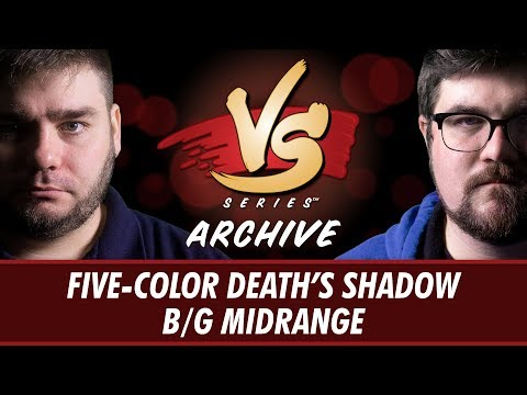 10202017  Todd Vs. Brad: FiveColor Death's Shadow Vs. BG Midrange Modern