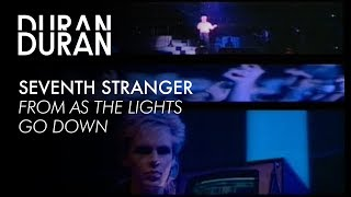 Duran Duran - Seventh Stranger from AS THE LIGHTS GO DOWN YouTube Videos