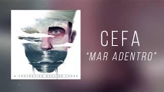 Cefa - Mar Adentro (Áudio)