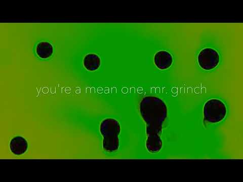 youre a mean one, mr grinch