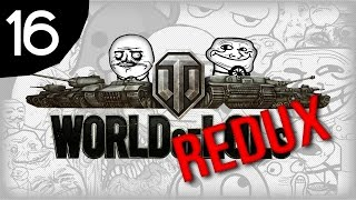 World of Tanks│World of LoLs - Episode 16