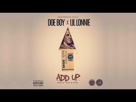 Doe Boy & Lil Lonnie - Add Up [Prod. By Will-A-Fool]