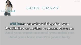 [Karaoke] Goin' Crazy - Natalie