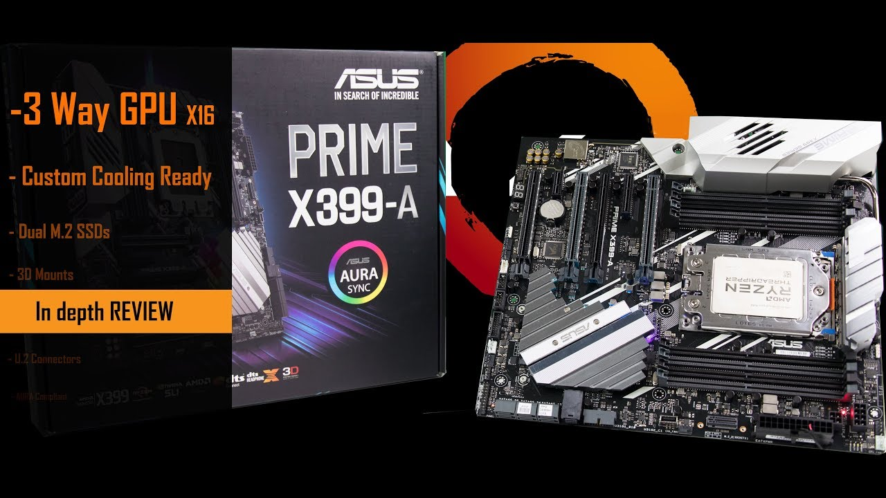 Prime X399-A REVIEW  My first Threadripper motherboard!