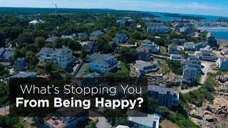 What's Stopping You From Being Happy?