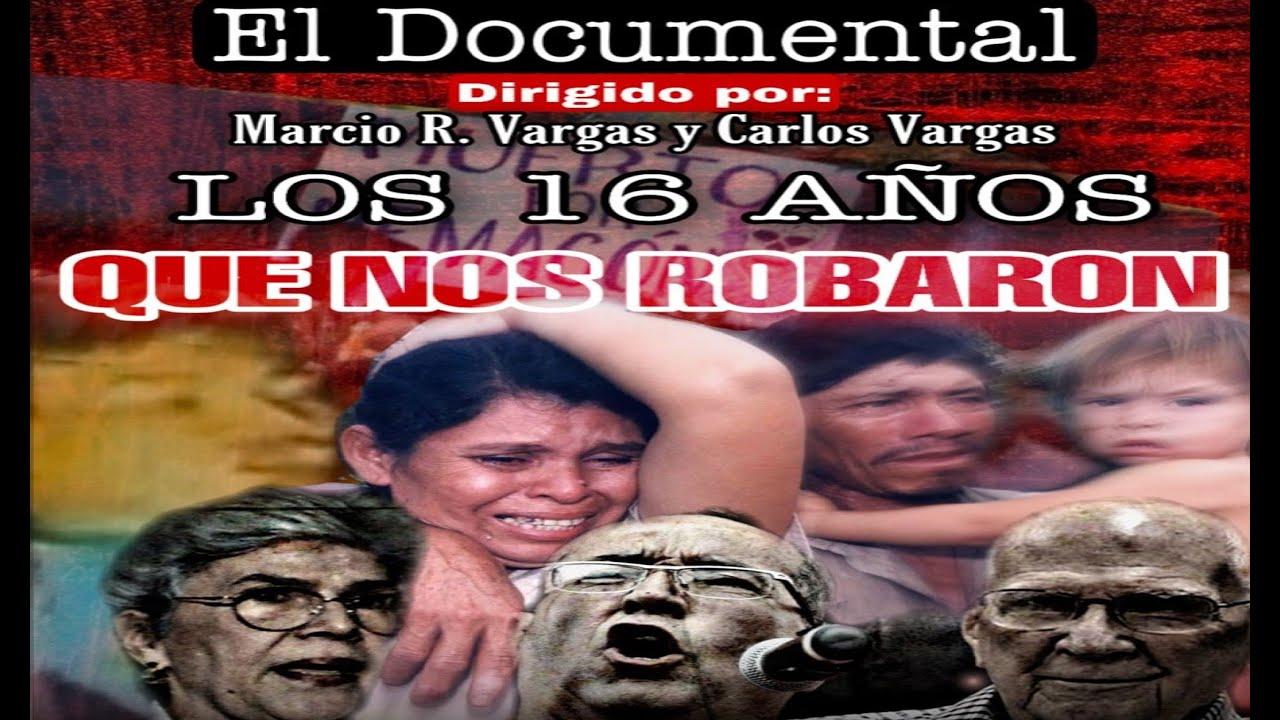 Documental - LOS 16 AÑOS QUE NOS ROBARON
