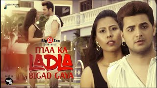 Maa Ka Ladla Bigad Gaya   Full Episode Part -1   Big M Zoo Originals   Hot Web Series   Gay Story