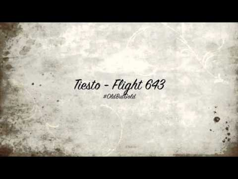 Tiësto - Flight 643 (Original Mix)