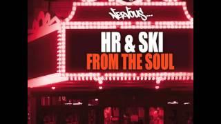 HR & SKI (Harry Romero & Joeski) - From The Soul