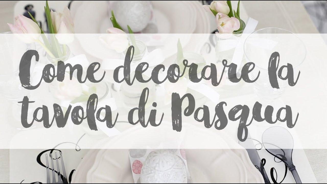 Come decorare la tavola di Pasqua: tante idee da copiare ...