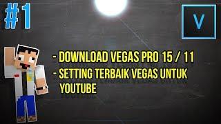 Download Vegas Pro Gratis dan Settingan Awal | Tutorial Edit Vegas Pro #1