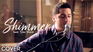 Fuel - Shimmer (Boyce Avenue feat. Tyler Ward acoustic cover) on Apple & Spotify