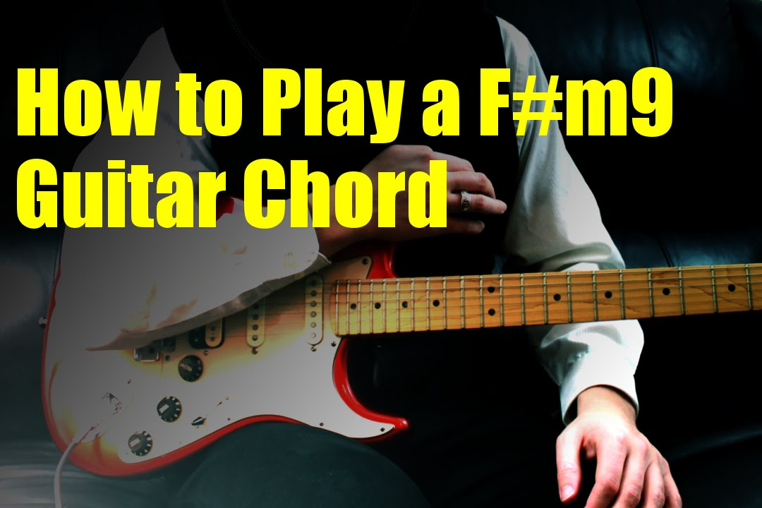How To Play A Fm9 Guitar Chord Youtube