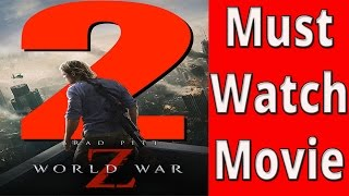 Brad Pitt World War Z 2 || June 9th 2017 Release Date || Movie To Watch