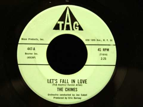 The Chimes - Let's Fall In Love - Nice Doo Wop Ballad