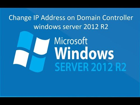 Change IP Address On Domain Controller Windows Server 2012 R2