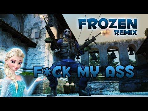 CS:GO Frozen: Let It Go Remix (F*CK MY ASS)