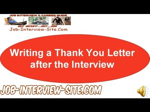 Writing A Thank You Letter After The Interview