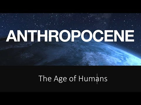 Environmental Pollution Intro: Anthropocene