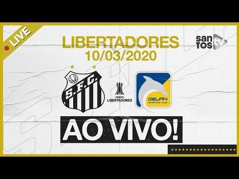 SANTOS X DELFÍN | NARRAÇÃO | CONMEBOL LIBERTADORES (10/03/20)