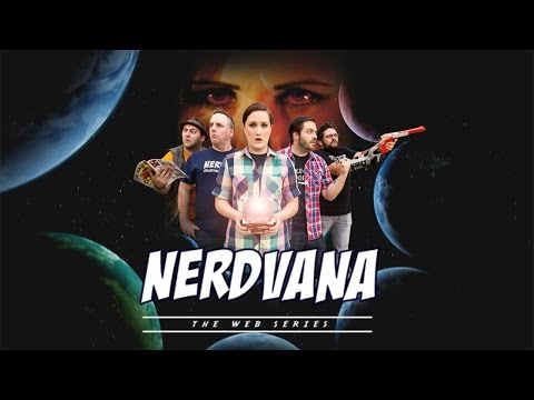 NERDVANA: The Web Series