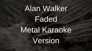 Alan Walker - Faded (Instrumental Metal Cover)