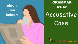 learn german   german grammar   accusative case   akkusativ   a1