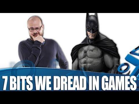 7 Bits We Dread In Games We Love