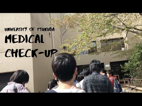 #8 Medical Check Up di University of Tsukuba