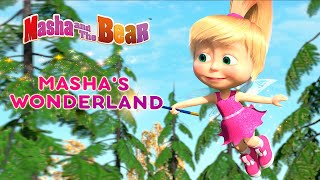 Masha and the Bear 🧝‍♀️✨ MASHA'S WONDERLAND 🐇 Best episodes collection 🎬 Cartoons for kids