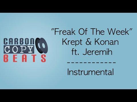 Freak Of The Week - Instrumental / Karaoke (In The Style Of Krept & Konan ft. Jeremih)