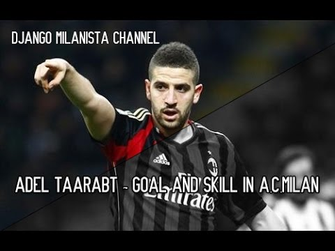 Adel Taarabt - Goal and Skill in A.C.Milan - YouTube