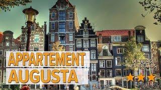 Appartement Augusta hotel review   Hotels in Den Burg   Netherlands Hotels