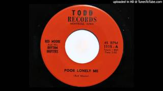 Red Moore And His Rhythm Drifters - Poor Lonely Me (Todd 1115)