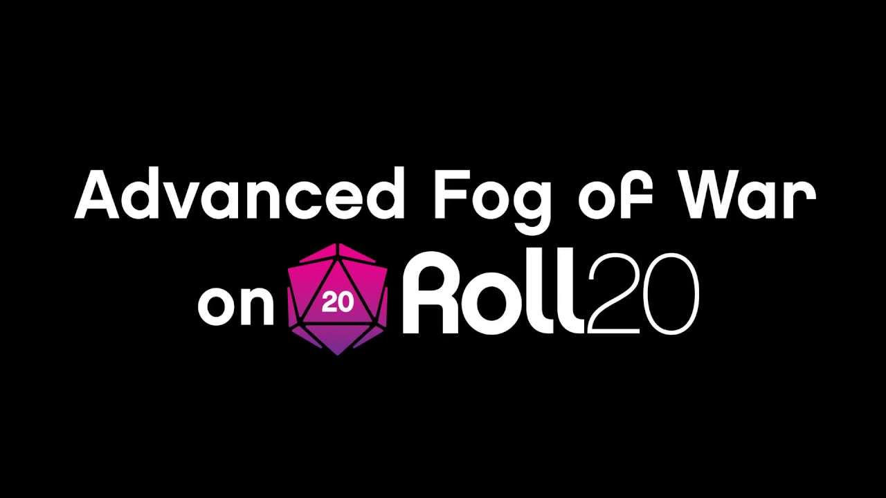 Roll20 Advanced Fog of War: Building Mystery in Your Maps