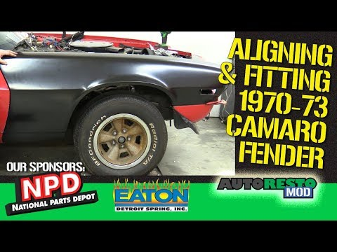 1970 1971 1972 1973 Camaro How To Fit Reproduction Front Fenders Episode 395