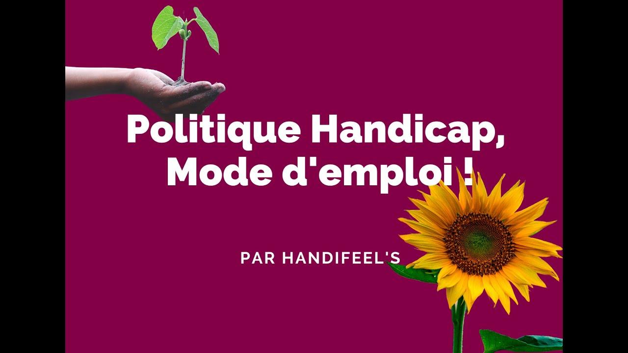 Politique Handicap, mode d'emploi !