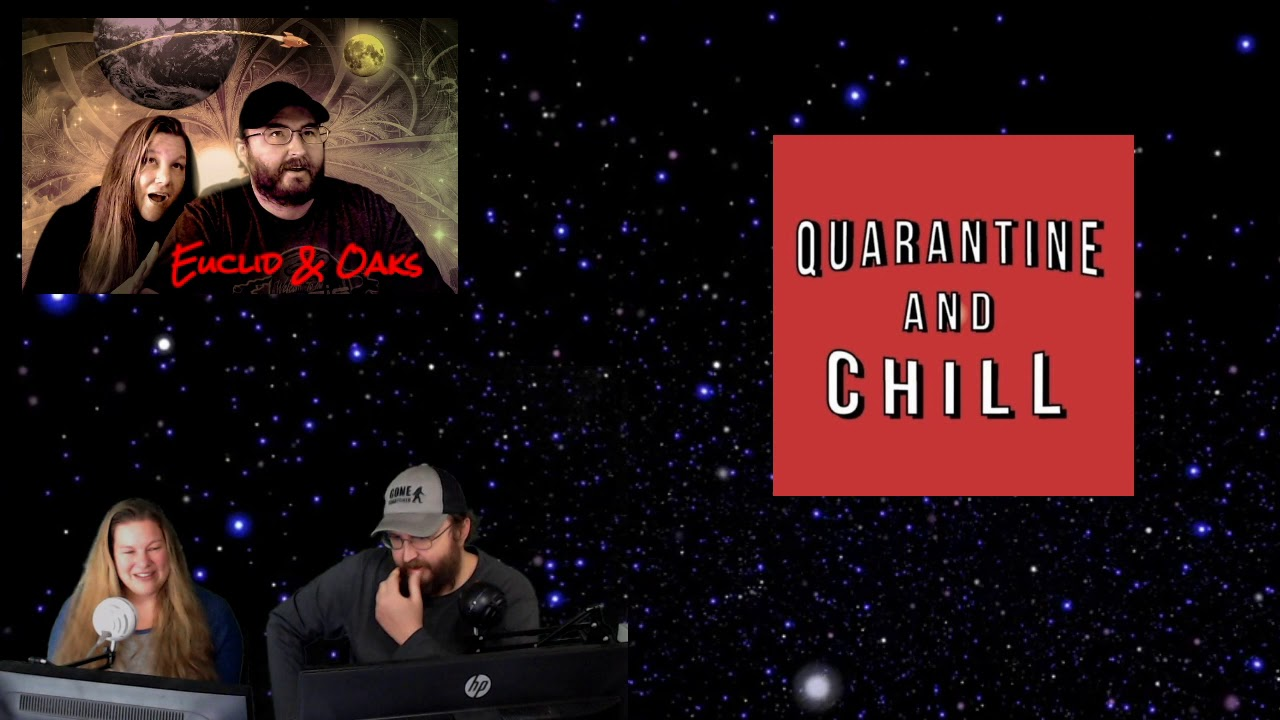 Euclid & Oaks - Quarantine and Chill - 3/16/20